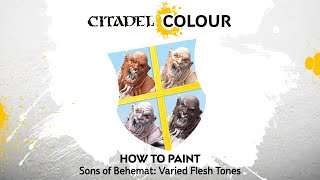 How to Paint Sons of Behemat: Varied Flesh Tones