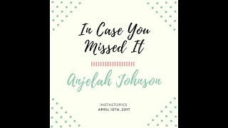 In Case You Missed It - Anjelah Johnson - IG story - 4/18/17
