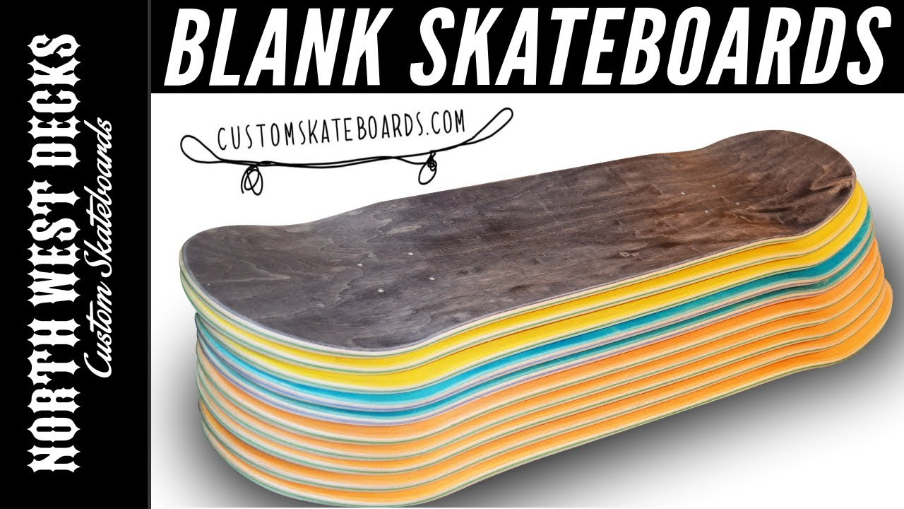 10 Blank Skateboards From CustomSkateboards com