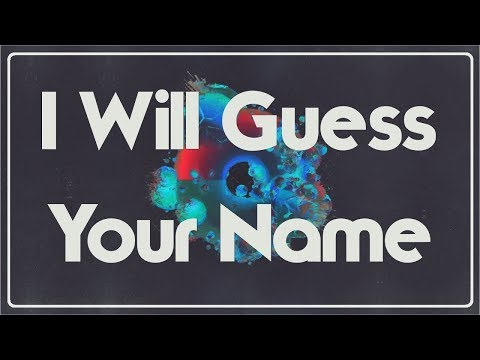 Thumbnail: I Will Guess Your Name!