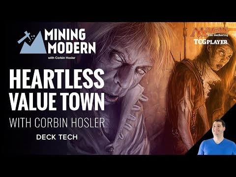 [MTG] Mining Modern - Heartless Value Town | Deck Tech