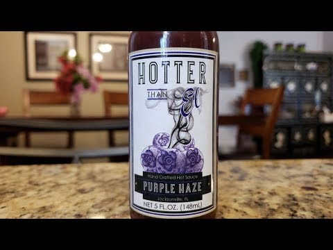 "Hotter Than El ""Purple Haze"" Hot Sauce Review"