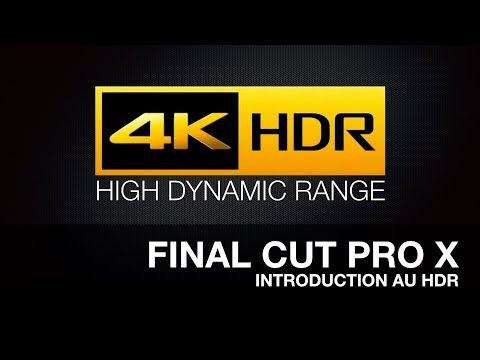 FCPX 10.4: Introduction au HDR