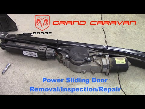 Dodge Grand Caravan Power Sliding Door Removal/Inspection/Repair