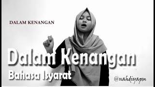 Special Edition #1 || Krisdayanti - Dalam Kenangan (Bahasa Isyarat) OST. Surga Yang Tak Dirindukan 2