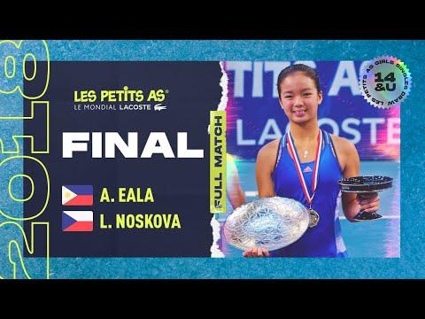 Girls Single Final - NOSKOVA Vs EALA - Les Petits As 2018
