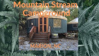 Campground with a Yurt   Mountain Stream Marion North Carolina  Thanksgiving 2018