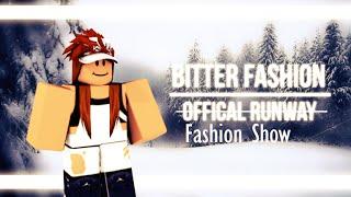 Roblox Bitter Fashion | Fashion Show PRACTICE 2016