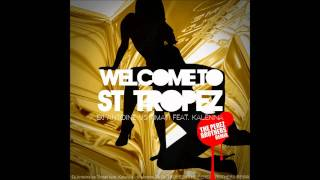 "Dj Antoine vs. Timati ft. Kalenna "" Welcome To St. Tropez"" The Perez Brothers Official Remix"