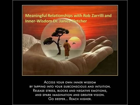 Meaningful Relationships & Building Inner-Wisdom