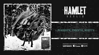 "HAMLET ""Persisite, Insiste, Repite"" Audiosingle"