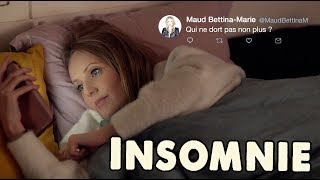 QUAND T'AS UNE INSOMNIE ! 😴  / Maud Bettina-Marie