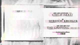 Shreddy Krueger - Child Heart (Re-Issue)
