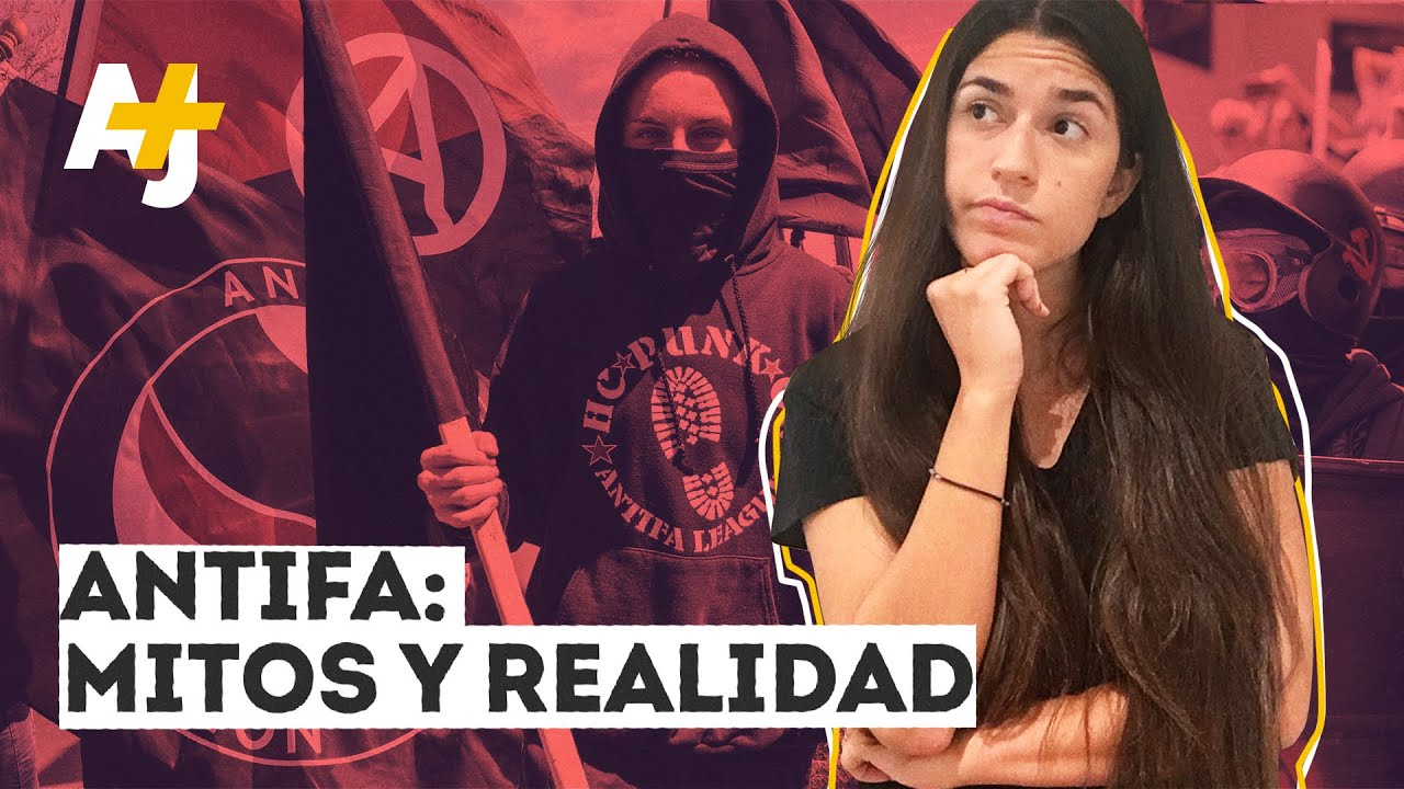Antifa, terrorismo y neonazis: la falsa equivalencia | AJ+ Español