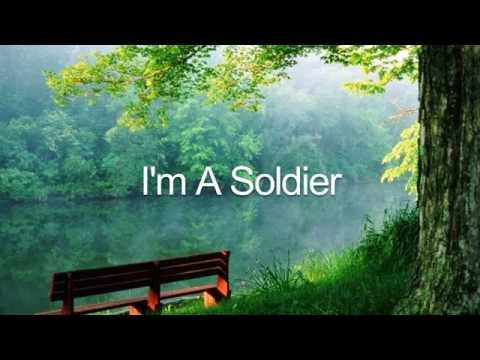Im a Soldier by Rochesters with Lyrics