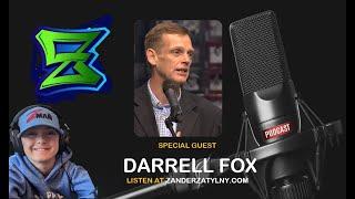 Zander's Podcast   Episode 10   Darrell Fox