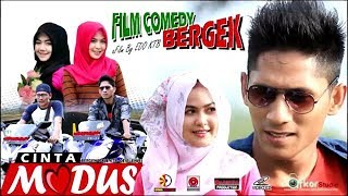Video Film Comedy BERGEK - CINTA MODUS Full Movie HD 2018 download MP3, 3GP, MP4, WEBM, AVI, FLV September 2018