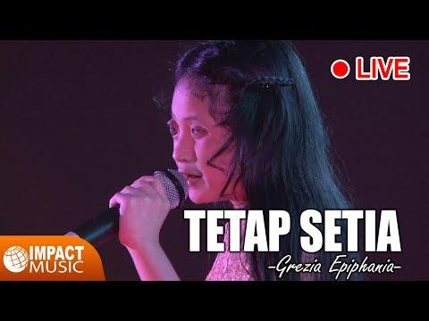 Grezia Epiphania - Tetap Setia (Live)