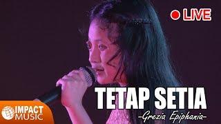Gambar cover Grezia Epiphania - Tetap Setia (Live)
