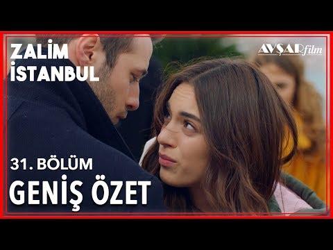 Zalim İstanbul 31. Bölüm Geniş Özet