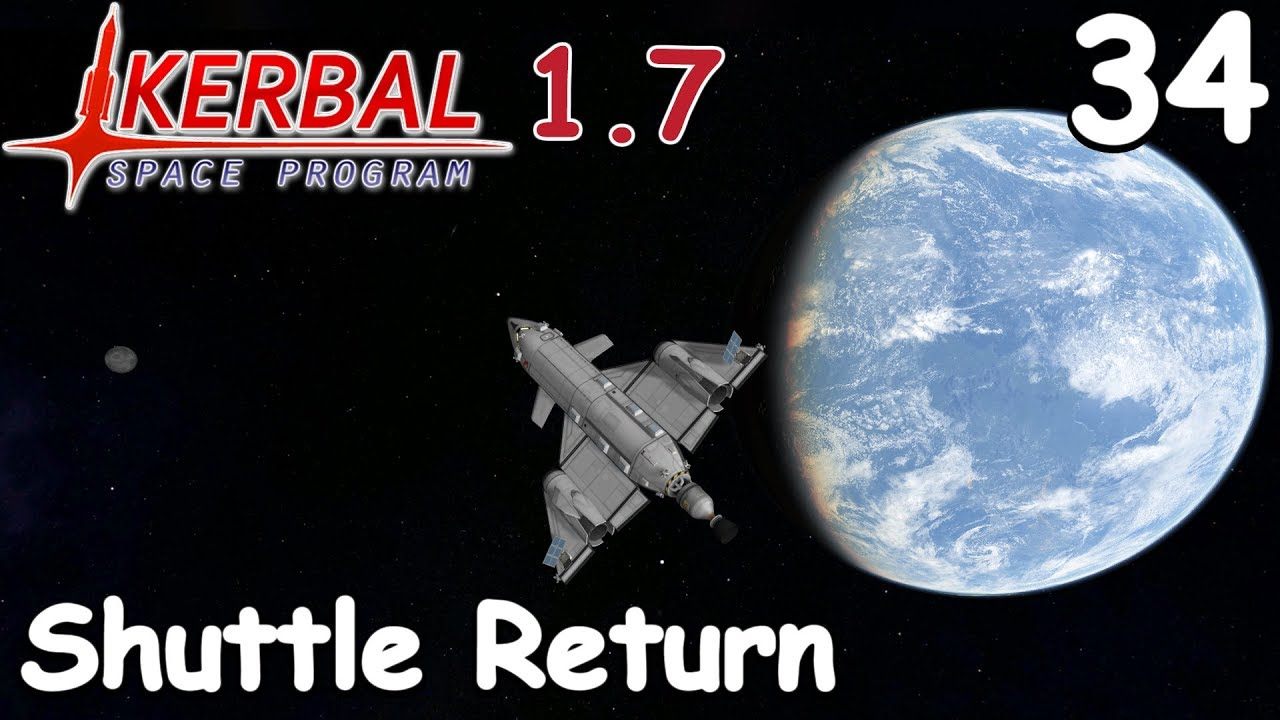 Shuttle Return - KSP 1 7 - Science Game - Let's Play - 34