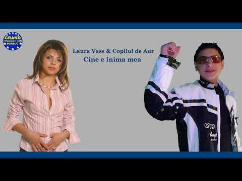 Laura Vass & Copilul de Aur - Cine e inima mea (Official Track)