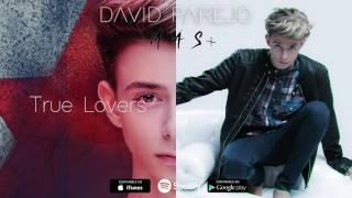 David Parejo - True Lovers (Audio Oficial)
