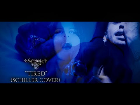 Sombria - Tired (Official Music Video) (Schiller cover)