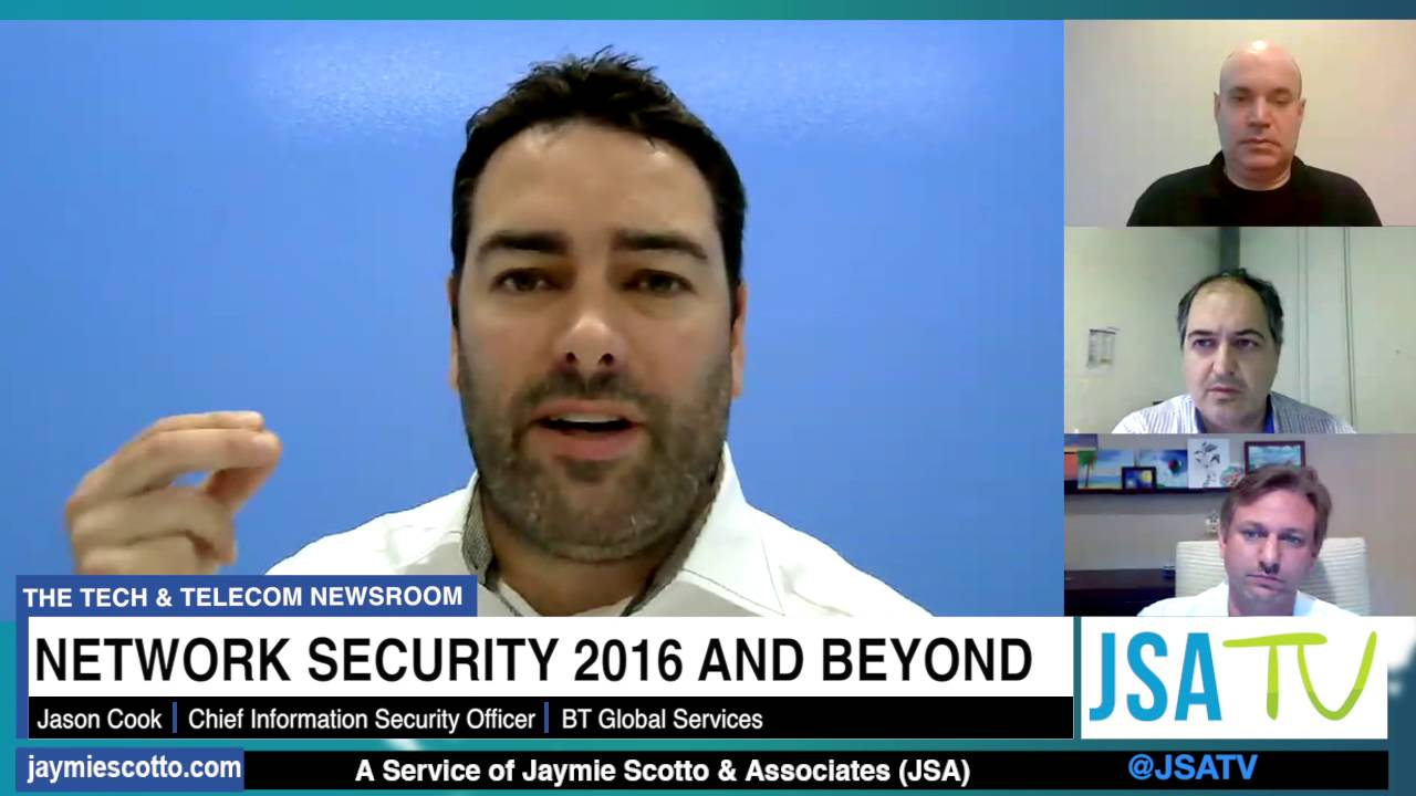 network security in 2016 beyond a jsa tv virtual roundtable network security officer