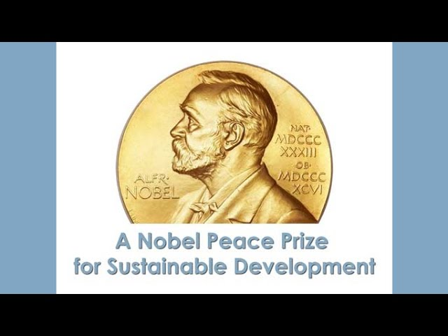 NP4SD.org - Nobel Peace Prize for Sustainable Development, Proposal
