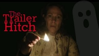 Trailer Hitch - The Conjuring (2013)