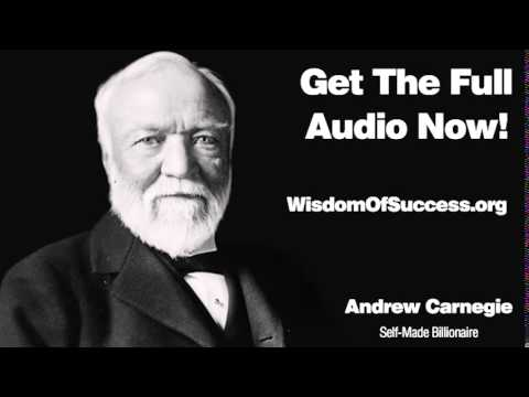 Man Cannot Get The Most Out Of Material Wealth Unless He Earns It, Himself - Andrew Carnegie