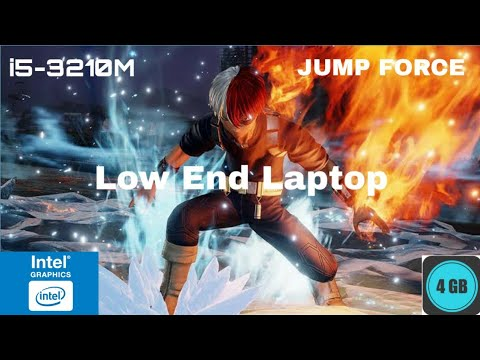How to play JUMP FORCE on a low end pc/laptop with 4gb ram and 2 processor (Intel HD Graphics 4000)