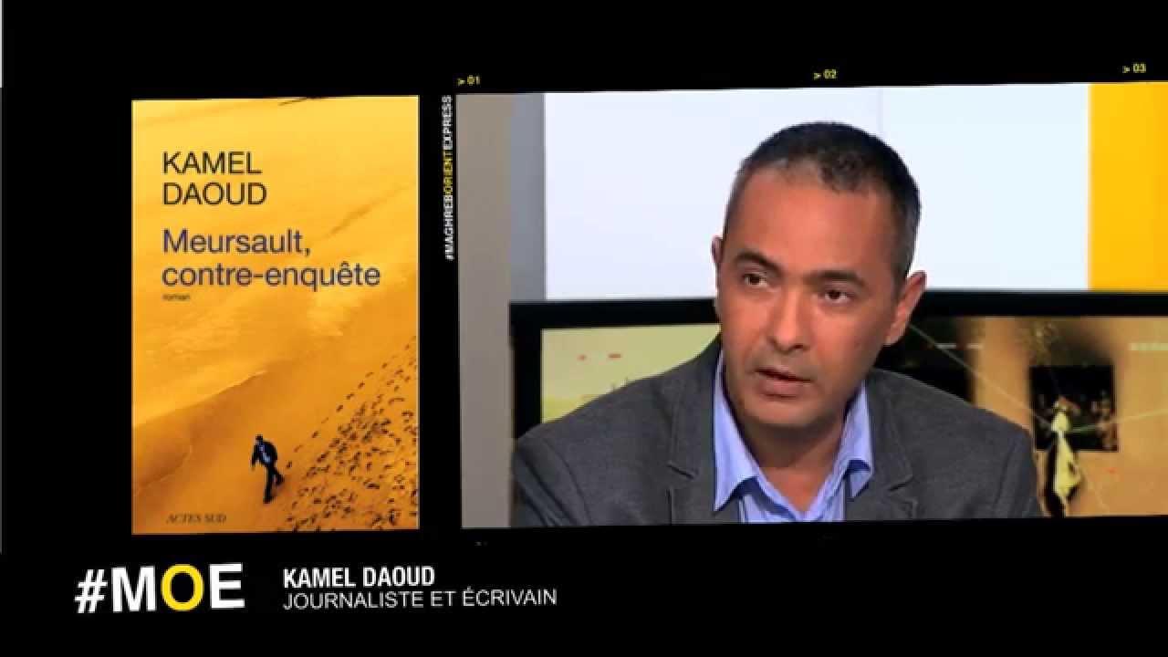 Kamel Daoud 'Je suis frappé par le déni autour de l'Arabe mort de l'Étranger'