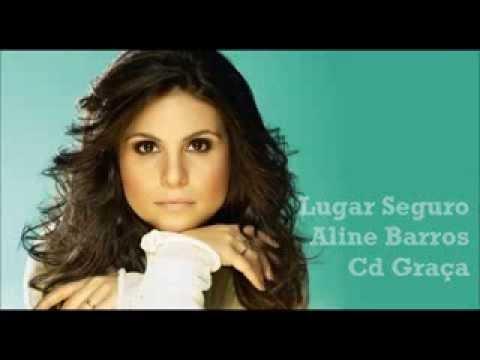 Aline Barros Lugar Seguro
