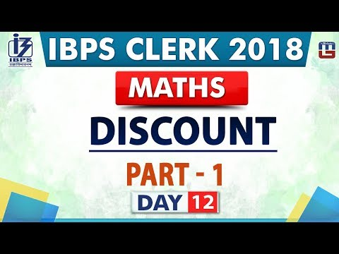 Discount | Part 1 | IBPS Clerk 2018 | Maths | Day 12 | Live at 09:00 pm