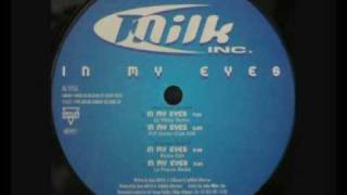Milk Inc. - In My Eyes (La France Radio)