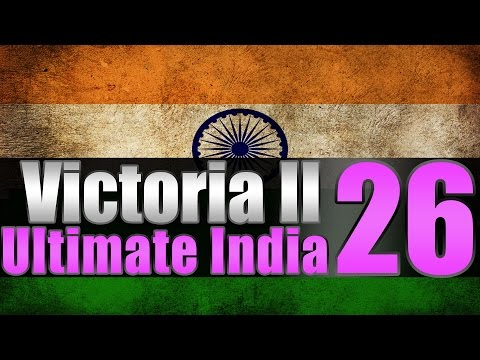 "Victoria 2 Ultimate India ""Indian Australia"" EP:26"