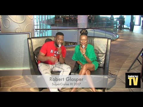 Robert Glasper Interview - 2017 SuperCruise