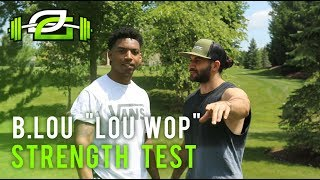 "OpTic Strength: B Lou ""LOU WOP"" Tries Fit Test!"