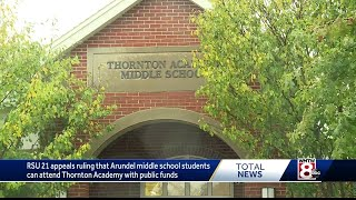 RSU 21 appeals ruling allowing Arundel students to attend Thornton Academy