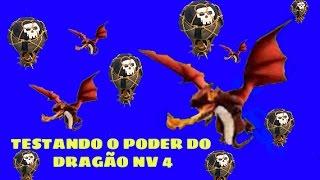 TESTANDO O PODER DO DRAGÃO NV 4/CLASH OF CLANS