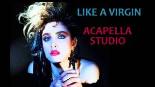 MADONNA ACAPELLA STUDIO   LIKE A VIRGIN