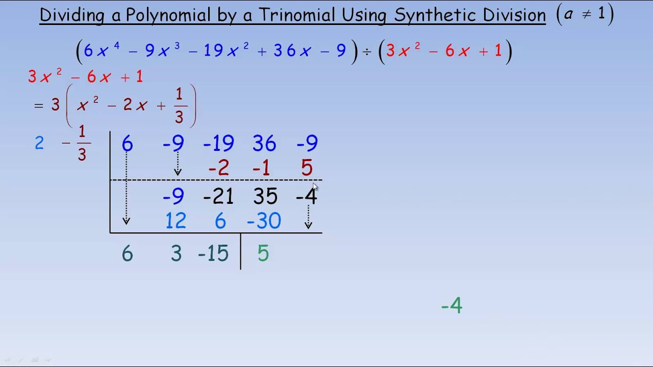 hight resolution of Dividing a Polynomial by a Trinomial Using Synthetic Division a not 1 -  YouTube