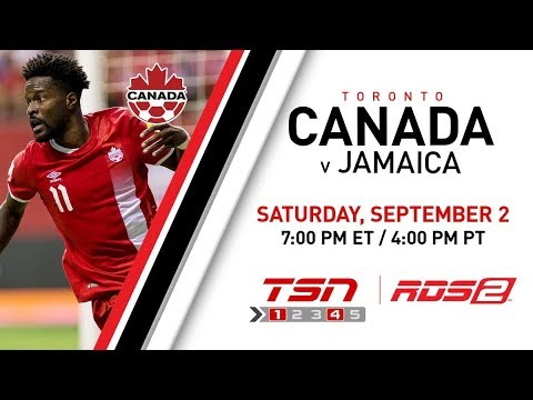 Canada Soccer's Men's National Team vs Jamaica Sept. 2, 2017 7:00 p.m. ET from BMO Field in Toronto