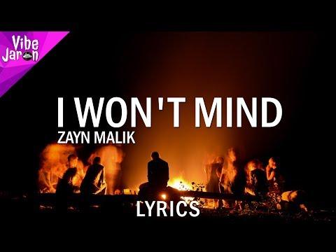 Zayn Malik - I Won't Mind (Lyrics) JesusFreak101 Remix