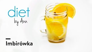 Imbirówka - Przepis Diet by Ann - MEGA dawka energii i odporności