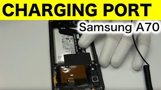 Samsung A70 How to fix charging port | Replace Charging connector & Solution Charging problem