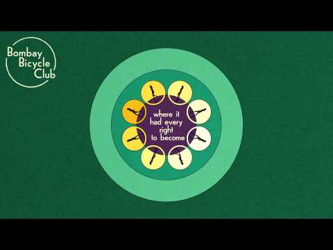 Bombay Bicycle Club - It's Alright Now (Lyric Video)