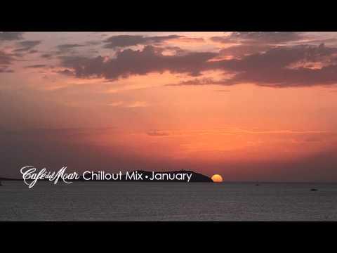 Café del mar Chillout Mix January 2014